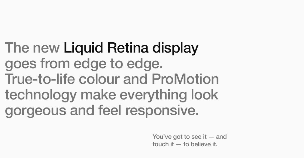 The new Liquid Retina display goes from edge to edge