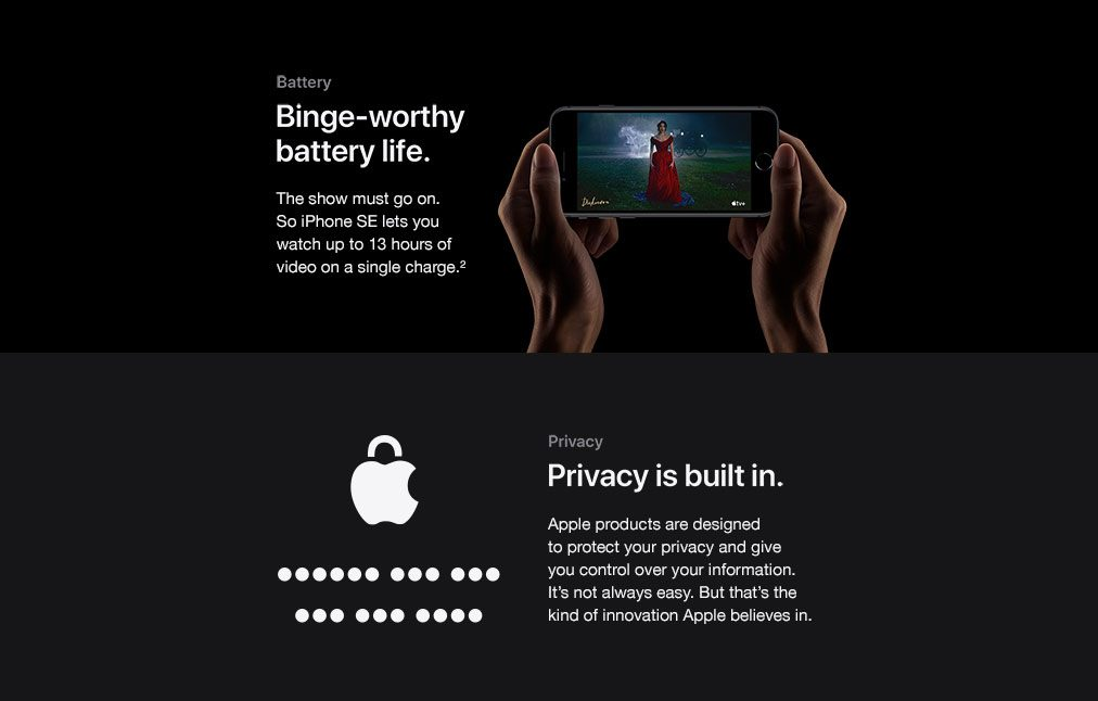 Binge-worthy battery life. Privacy is built in.